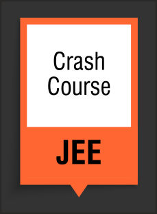 Crash Course for JEE